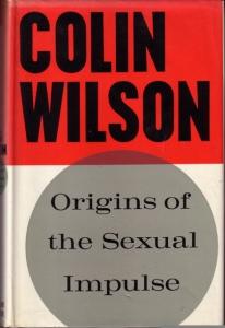 Origins of the Sexual Impulse 1st
