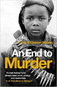 Publishing news: An End to Murder, plus The Ultimate Colin WilsonBibliography